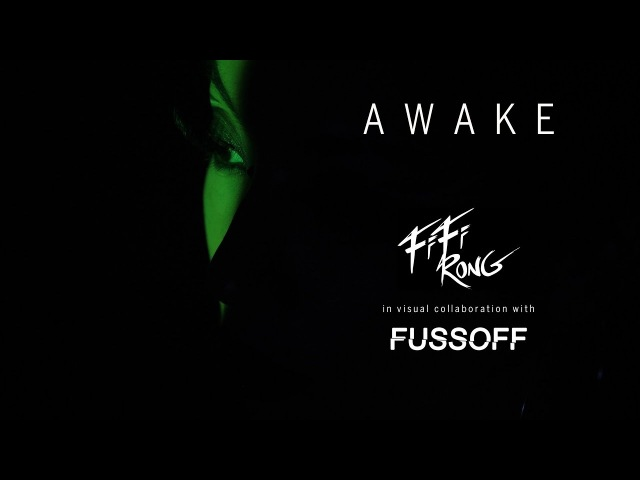 Fifi Rong - 'Awake' (Official Video)