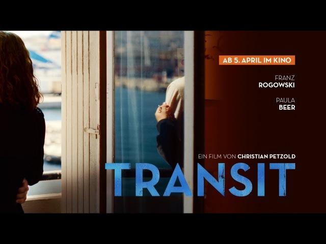TRANSIT - Offizieller Trailer