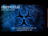 ELECTRO EBM CYBER INDUSTRIAL MIX THE PLEASURE OF SIN