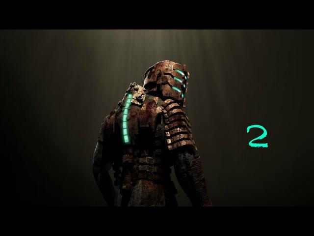 Прохождение игры Dead Space |Интенсивная терапия| №2