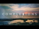 Complexions Alive Lyric Video