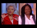 Hillary is Cancer Donna Brazile DESTROY Whoopi Goldberg
