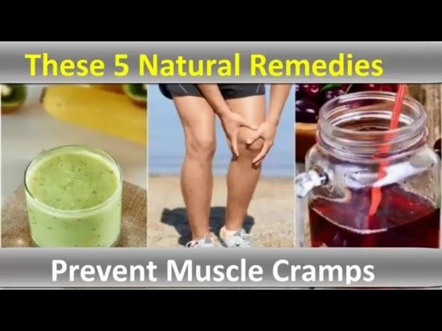 How To Prevent Muscle Cramps with These 5 Natural Remedies | Health Information