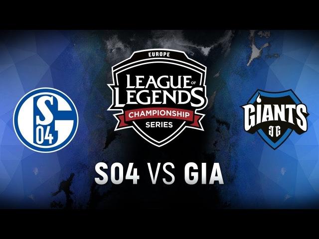S04 vs. GIA - Week 3 Day 2   EU LCS Spring Split   FC Schalke 04 vs. Giants Gaming (2018)
