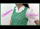 Chaleco Calado en tejido crochet o ganchillo tutorial paso a paso