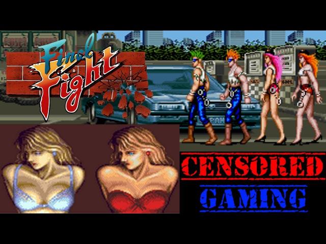Final Fight 1 Censorship Part 1 - Censored Gaming Ft. Retromancers