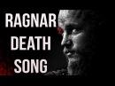 Ragnar Death Song Original 100% legit
