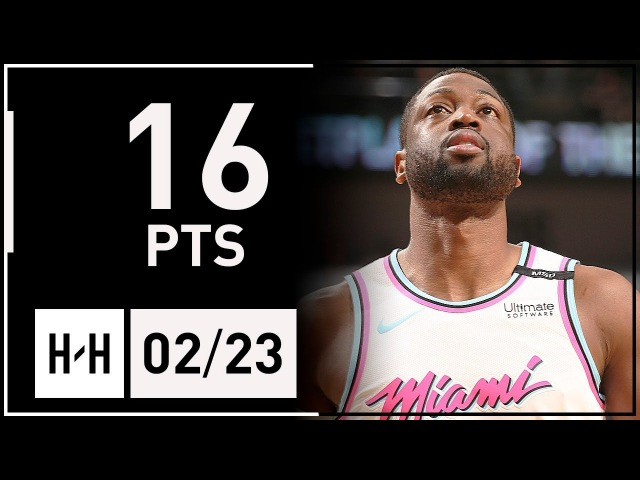 Dwyane Wade Full Highlights Heat vs Pelicans 2018 02 23 16 Points off the Bench