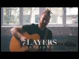 Newton Faulkner - There Is Still Time - 7 Layers Sessions #100