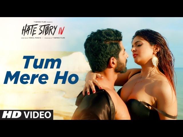 Tum Mere Ho Video Song   Hate Story IV   Vivan Bhathena, Ihana Dhillon   Mithoon Jubin N Manoj M