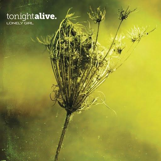 Tonight Alive альбом Lonely Girl