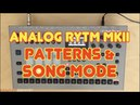 Analog RYTM MK2 - Patterns and Song Mode