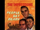 The Impressions and Curtis Mayfield - People Get Ready (1965)