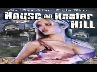 2007 Jim Wynorski -House on Hooter Hill- Glori-Anne Taylor Wayne Danny Pape Barbie Bennett Friday Cindy Lange Dani Woodward