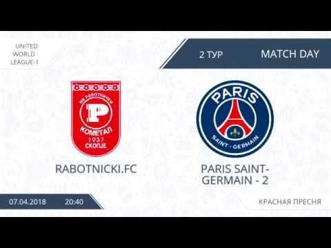 AFL18. United World League-1. Day 2. Rabotnichki.FC - PSG-2