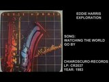 EDDIE HARRIS - EXPLORATION - FULL ALBUM 1983 - JAZZ