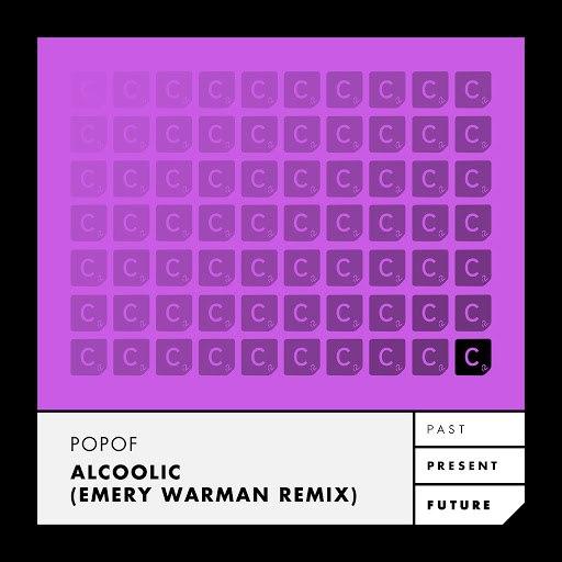 Popof альбом Alcoolic (Emery Warman Remix)