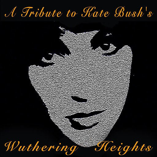 Wuthering Heights альбом A Tribute to Kate Bush's Wuthering Heights