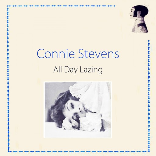 Connie Stevens альбом All Day Lazing