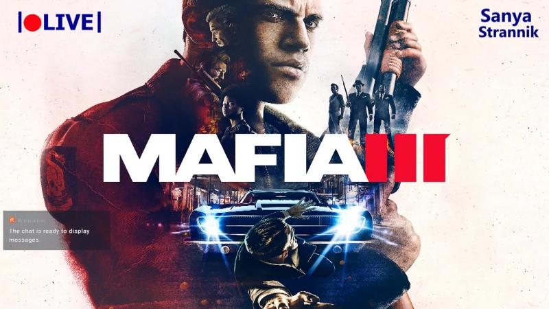 MAFIA III ➤ Прохождение ➤Часть 3