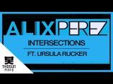 Alix Perez - Intersections ft. Ursula Rucker