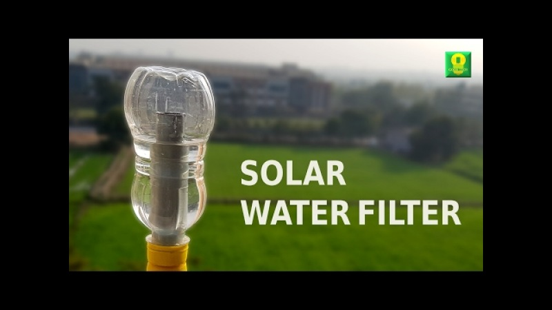 How to make a Solar Water Filter at home