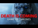 Game of Thrones || White Walkers | Death is Coming