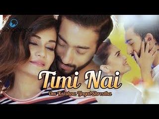 Timi Nai - Om Krishna Yogal Ft. Reema Bishowkarma & Aayushman Joshi | New Nepali Pop Song 2017