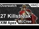 XIM APEX - Overwatch McCree 27 Killstreak 41-5 on Horizon Lunar Colony (PS4)