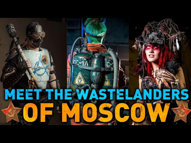 Meet the Wastelanders of MOSCOW - First russian Post-Apo Club