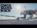 Barbara Luciana roller skating in Barcelona | CHAYA SKATES IN BCN PART 3