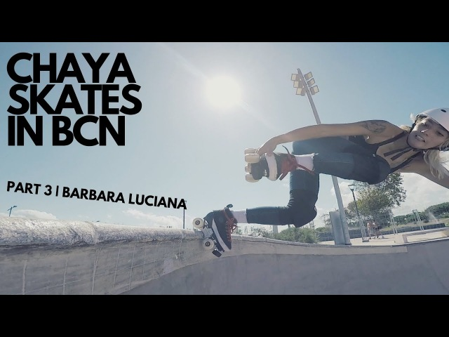 Barbara Luciana roller skating in Barcelona | CHAYA SKATES IN BCN PART 3