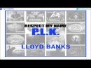 Lloyd Banks - Soul Food (Respect My Name P.L.K.)