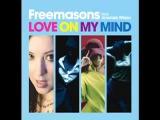 Freemasons ft Amanda Wilson - Love On My Mind (Back To Philly Remix)