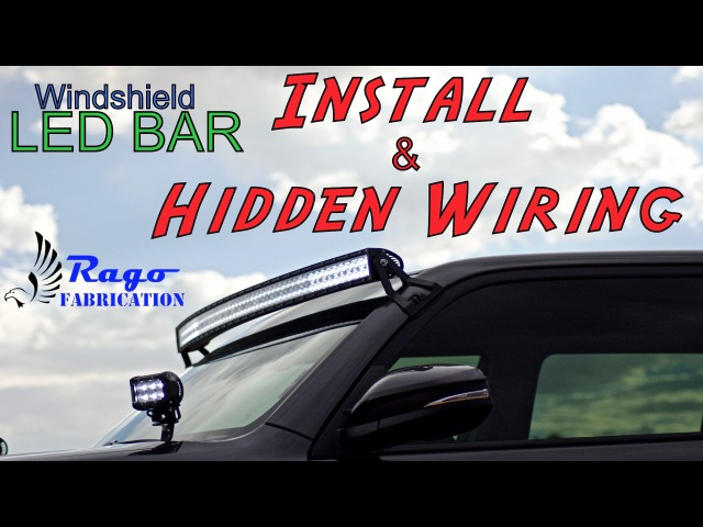 2016 4runner 50 curved windshield led bar install and hidden wiring