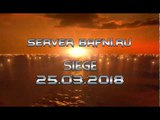 Bafni ru Siege 25 03 2018 by Hebi (Youtube 720HD)