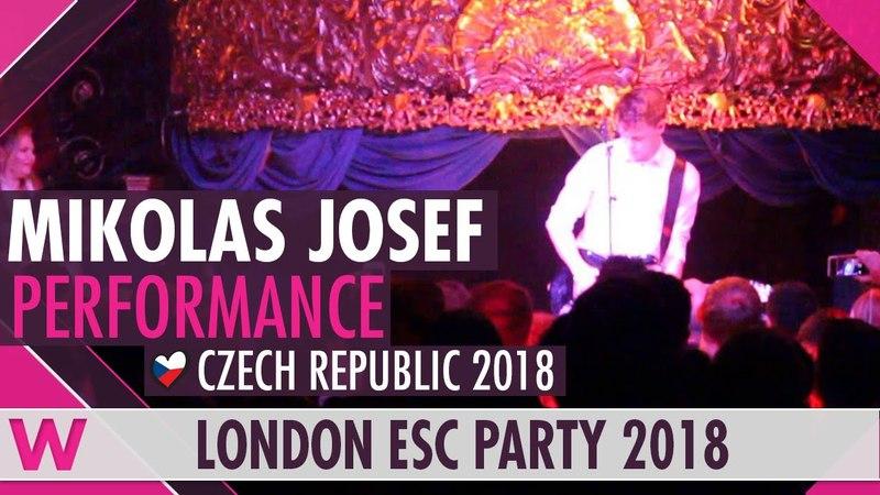 Mikolas Josef Free (Czech Republic 2018) LIVE @ London Eurovision Party 2018