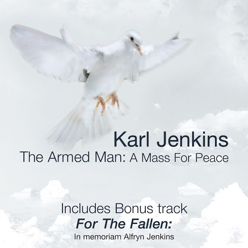 Karl Jenkins альбом Karl Jenkins: The Armed Man - Anniversary Edition
