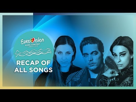 2018 Eurovision Song Contest · Recap Of All Songs (Provisional: Only Semi-Final Allocation)