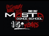 BirthDay Party - Dance School MASTA - 15 Years