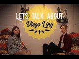 Let's Talk About: Diego Ling (Live)