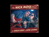 Nick Moss Band2018-Lesson To Learn