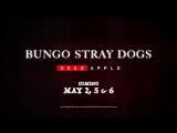 Bungou Stray Dogs -Dead Apple- [trailer   Crunchyroll Movie Night]