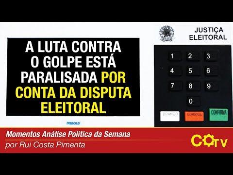 A luta contra o golpe está paralisada por conta da disputa eleitoral