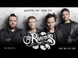 The Rasmus - Российский Dark Matters тур 2018