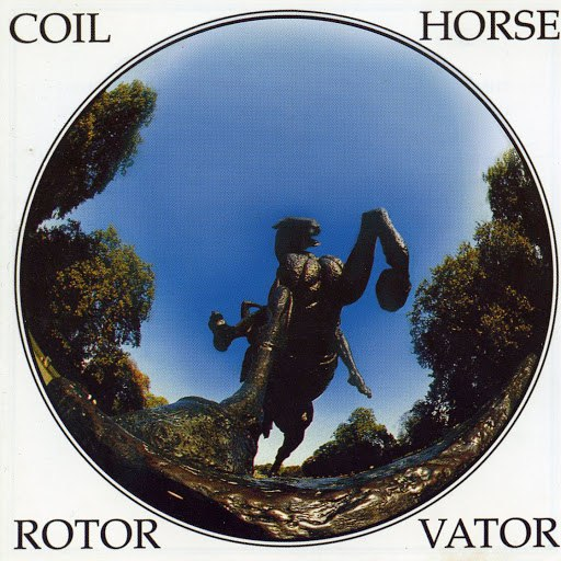 Coil альбом Horse Rotorvator
