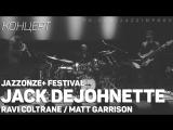 Jack DeJohnette Trio - JazzOnze+ Festival Lausanne (2014)