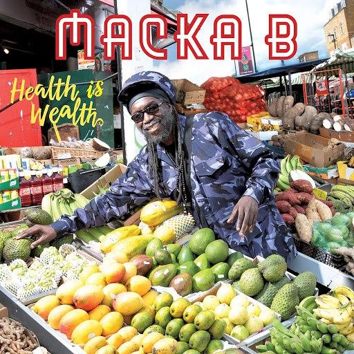Macka B альбом Health Is Wealth