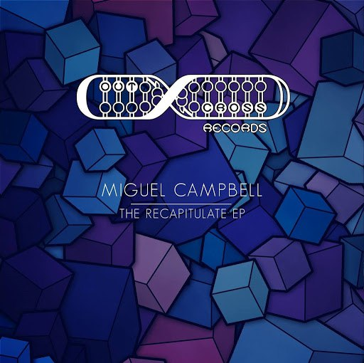 Miguel Campbell альбом The Recapitulation EP