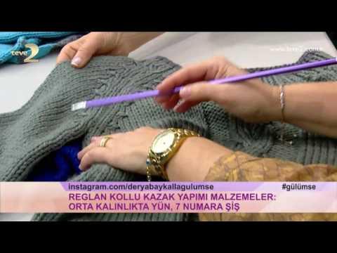 Derya Baykal'la Gülümse Reglan Kollu Kazak Yapımı